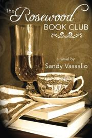 THE ROSEWOOD BOOK CLUB by Sandy Vassallo