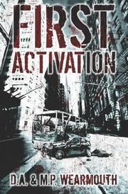 FIRST ACTIVATION by D.A. Wearmouth