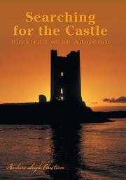 SEARCHING FOR THE CASTLE by Barbara Leigh Ohrstrom