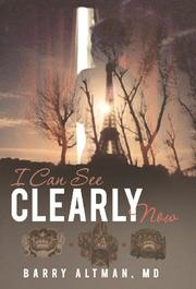 I CAN SEE CLEARLY NOW by Barry Altman