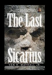 THE LAST SICARIUS by Van R. Mayhall Jr.