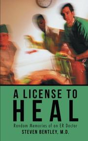 A License to Heal by Steven Bentley