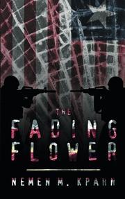 THE FADING FLOWER by Nemen M. Kpahn