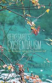 Kierkegaard's Existentialism by George Leone