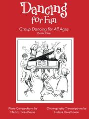 DANCING FOR FUN by Mark L. Greathouse