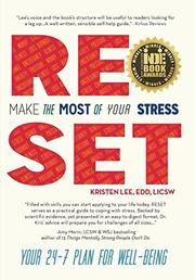 RESET: Make the Most of Your Stress by Kristen Lee Costa