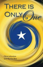 THERE IS ONLY ONE by Chris Johnston