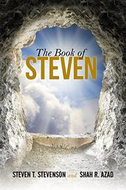 THE BOOK OF STEVEN by Steven T. Stevenson