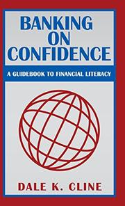 Banking on Confidence by Dale K. Cline