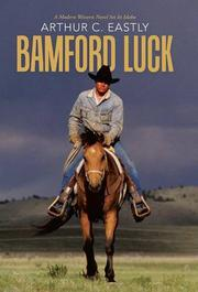 BAMFORD LUCK by Arthur C.  Eastly