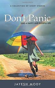DON'T PANIC by Jayesh  Mody