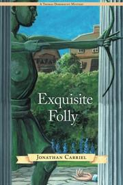 Exquisite Folly by Jonathan Carriel