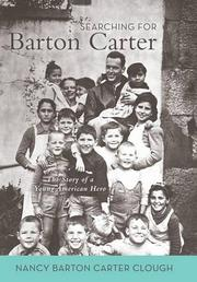 Searching for Barton Carter by Nancy Barton Carter Clough
