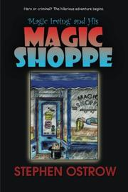 Magic Irving and His Magic Shoppe by Stephen Ostrow