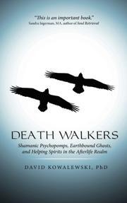 DEATH WALKERS by David Kowalewski