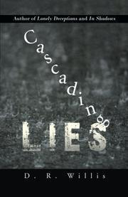 Cascading Lies by D.R. Willis