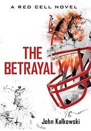 The Betrayal by John Kalkowski