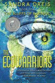 The Ecowarriors by Sandra Dreis