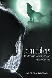Jobmobbers by Patricia Komar