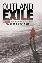 Outland Exile by Clark Boutwell