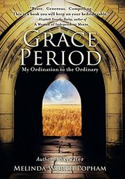 Grace Period by Melinda Worth Popham