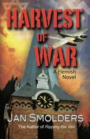 Harvest of War by Jan Smolders