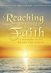 Reaching Beyond Faith by Ibn Farabi