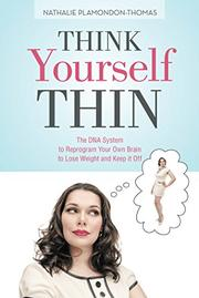 Think Yourself Thin by Nathalie Plamondon-Thomas