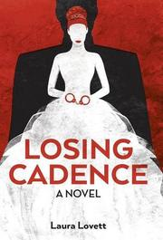 Losing Cadence by Laura Lovett