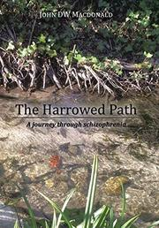 THE HARROWED PATH by John DW Macdonald