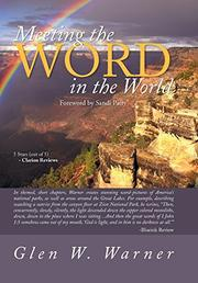 Meeting the WORD in the World by Glen W. Warner