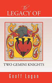 THE LEGACY OF TWO GEMINI KNIGHTS by Geoff Logan