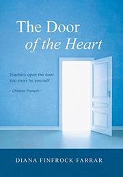 THE DOOR OF THE HEART by Diana Finfrock Farrar
