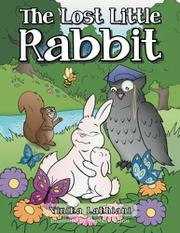 The Lost Little Rabbit by Vinika Lakhiani