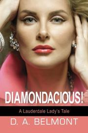 Diamondacious! by D. A. Belmont