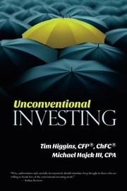 Unconventional Investing by Tim Higgins