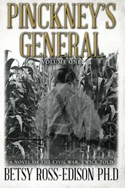 PINCKNEY'S GENERAL by Betsy Ross-Edison