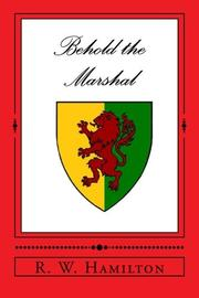 Behold The Marshal by R. W. Hamilton