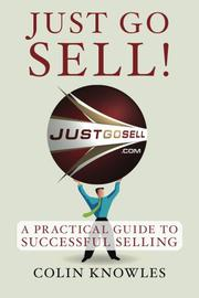 Just Go Sell! by Colin Knowles
