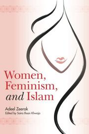 Women, Feminism, and Islam by Adeel Zeerak