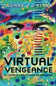 Virtual Vengeance by Thomas J J Starr