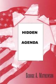 HIDDEN AGENDA by George A. Mathewson