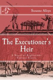 The Executioner's Heir by Susanne Alleyn
