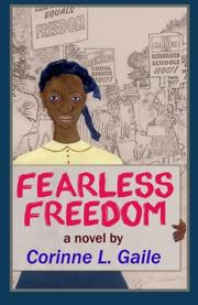 FEARLESS FREEDOM by Corinne L. Gaile