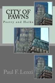 CITY OF PAWNS by Paul F. Lenzi