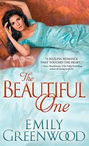 THE BEAUTIFUL ONE by Emily Greenwood