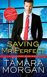 SAVING MR. PERFECT  by Tamara Morgan