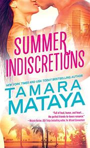 SUMMER INDISCRETIONS by Tamara Mataya