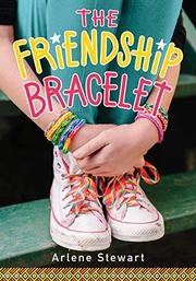 THE FRIENDSHIP BRACELET by Arlene Stewart
