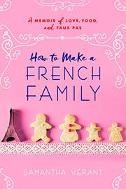 HOW TO MAKE A FRENCH FAMILY by Samantha Vérant